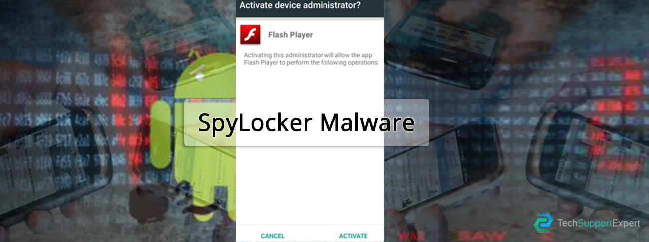 Detect and protect against SpyLocker Malware for Android